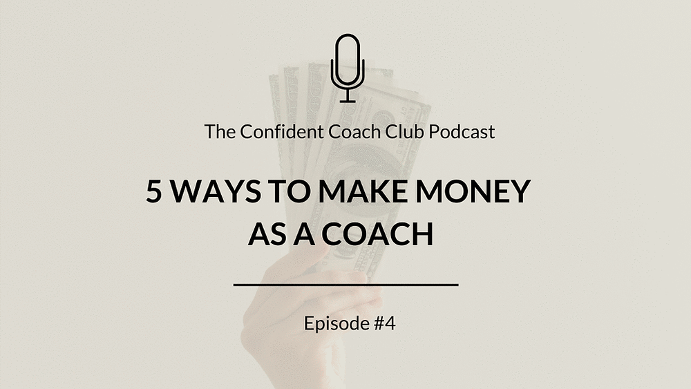 Cover Image Confident Coach Club Podcast Episode 4