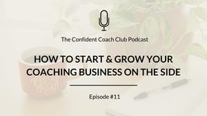 Cover Image Confident Coach Club Podcast Episode 11