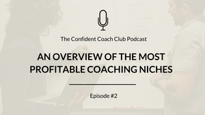 Cover Image Confident Coach Club Podcast Episode 2