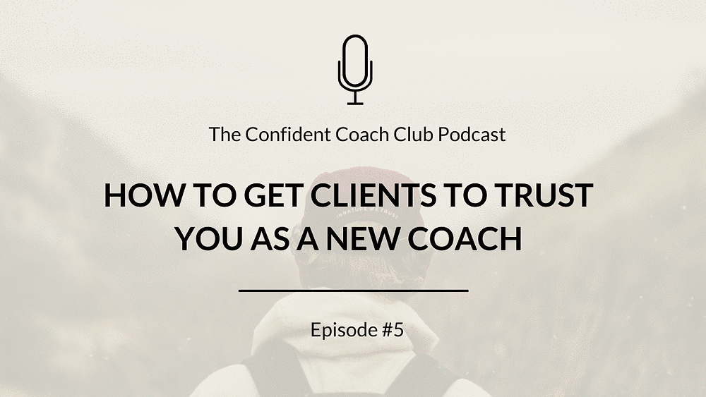 Cover Image Confident Coach Club Podcast Episode 5