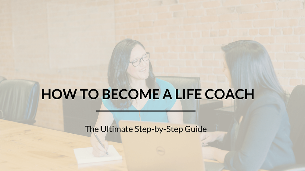 How to Become a Life Coach Blogpost Cover