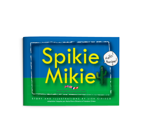 Spikie Mikie - Bilingual Children's Book