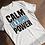 Thumbnail: Calm Is A Super Power T-shirt