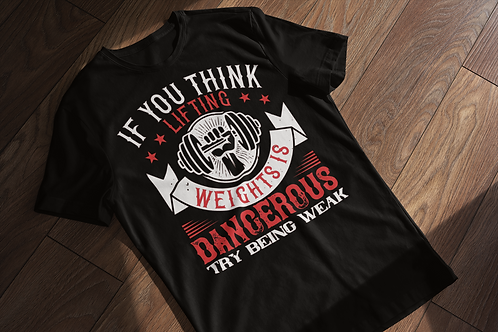 Don't Be Weak Gym T-shirt