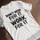 Thumbnail: Don't Wish, Work T-Shirt