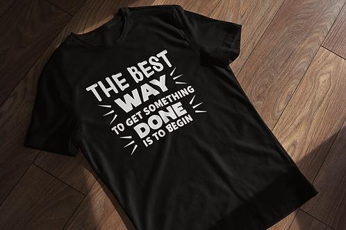 Just Begin T-Shirt