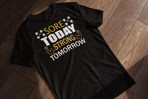 Sore Today Gym T-shirt