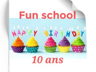 Fun School fête ses 10 ans !!!