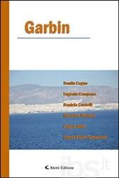 """""""Garbin - 6 poeti del nuovo millennio a confronto"""". 13 poesie inedite raccolte in """"Te"""