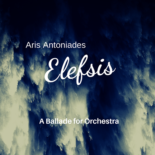 Elefsis - A Fantasy Ballade for Orchestra (score and parts)