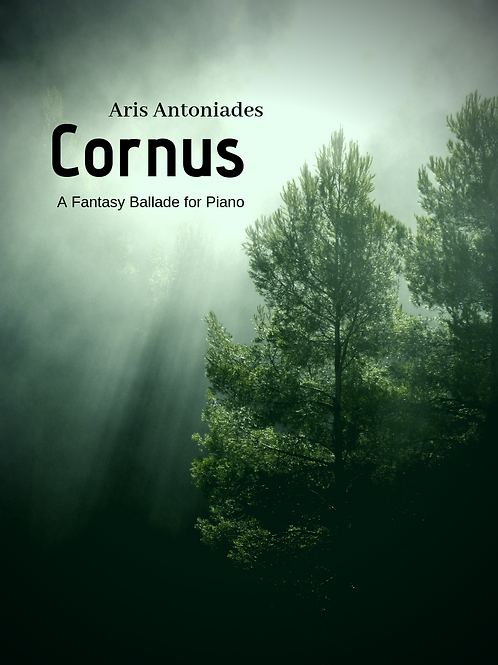Cornus - A Fantasy Ballade for Piano