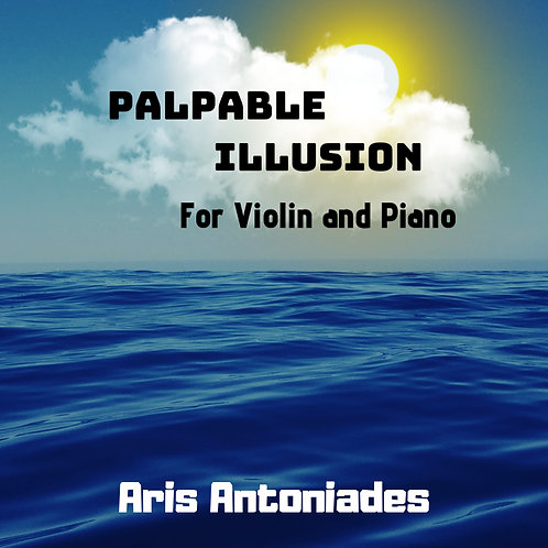 Palpable Illusion for Violin and Piano (score and parts)