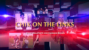 Television Pilot: Chix On The Links, created by Shari Belafonte