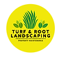 Turf & Root Landscaping Logo.png