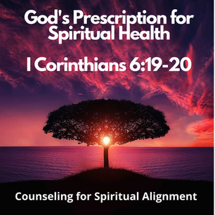 God's Prescription for Spiritual Health.