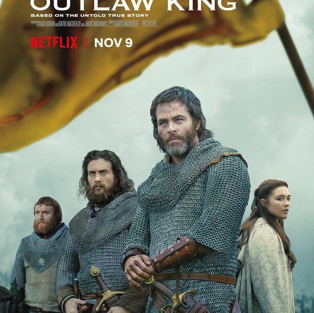Outlaw King / Netlfix / Sigma Films /  Designer : Don Burt