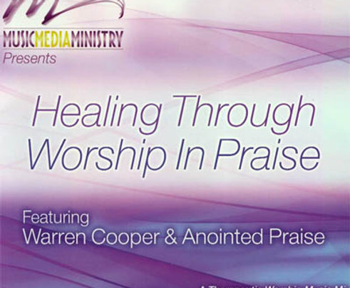 HEALING THROUGH WORSHIP IN PRAISE - A...Healing Soundtrack (Digital Download)