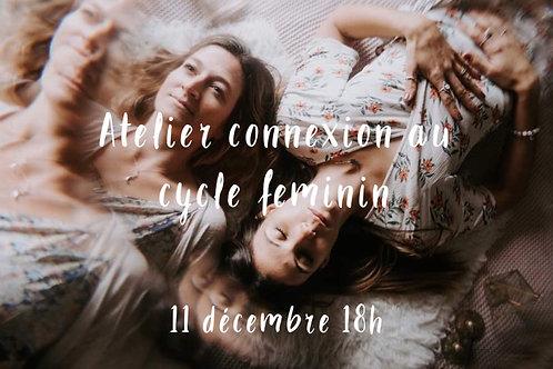 Atelier connexion au cycle féminin 11 décembre