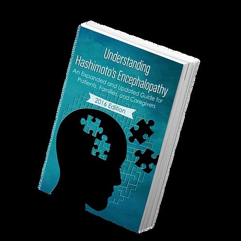 Understanding Hashimoto's Encephalopathy: 2016 Edition Book