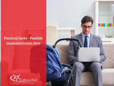 Parental leave - Possible implementation date