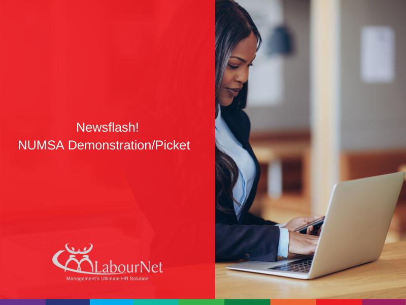 Newsflash! NUMSA Demonstration/Picket