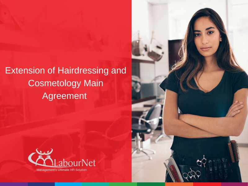 Extension of Hairdressing and Cosmetology Main Agreement – Ex Gracia payments and Wage increases
