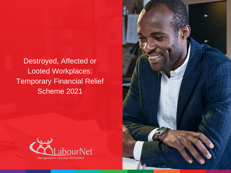 Destroyed, Affected or Looted Workplaces: Temporary Financial Relief Scheme 2021