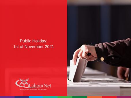 Public Holiday: 1st of November 2021