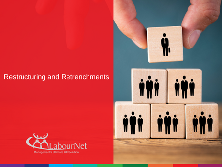 Restructuring and Retrenchments