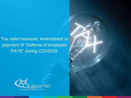 """Tax relief measure: Amendment to payment of """"Deferral of employee PAYE"""" during COVID-19."""