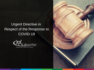 Urgent Directive in Respect of the Response to COVID-19