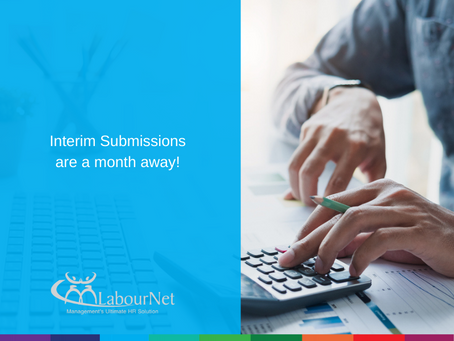Interim Submissions are a month away!