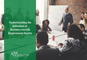 Understanding the definition of Barriers towards Employment Equity