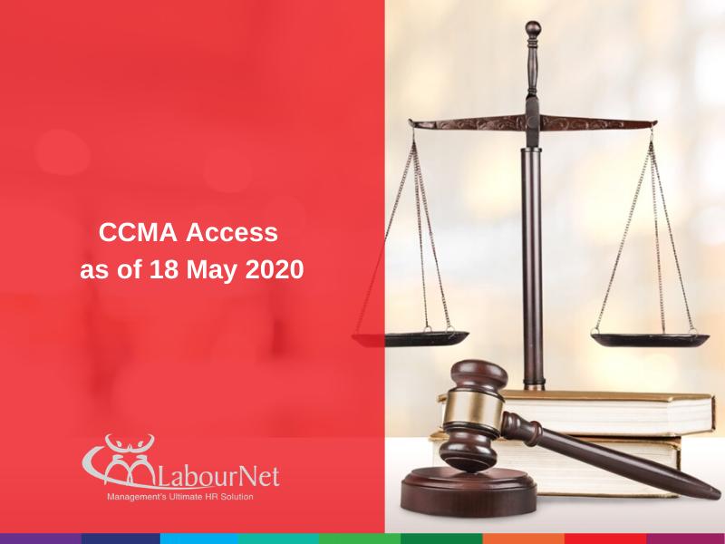 CCMA Access as of 18 May 2020