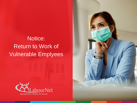 Notice: Return to Work of Vulnerable Employees