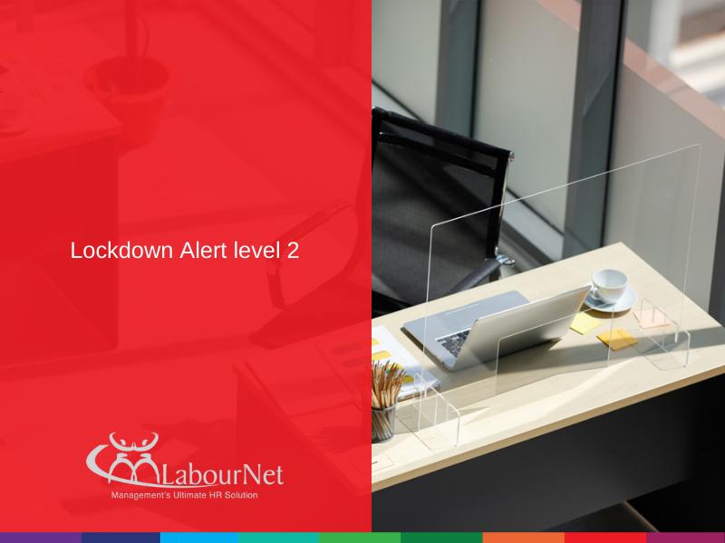 Newsflash! Lockdown Alert level 2