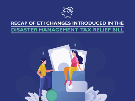 ETI changes introduced in the Disaster Management tax relief Bill