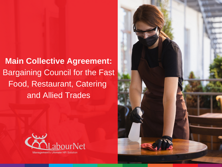 Main Collective Agreement: Bargaining Council for Fast Food, Restaurant, Catering & Allied Trades