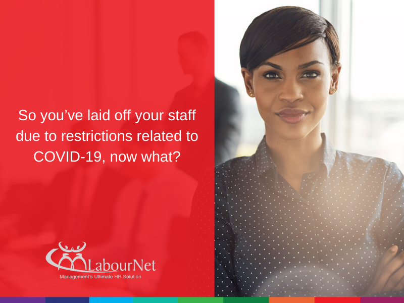 So you've laid off your staff due to restrictions related to COVID-19, now what?