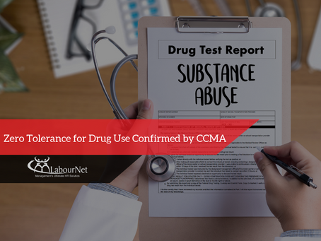 Zero Tolerance for Drug Use Confirmed by CCMA