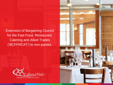 Extension of Bargaining Council: Fast Food, Restaurant, Catering and Allied Trades to non-parties
