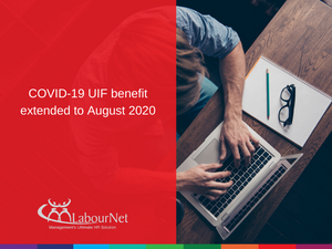 COVID-19 UIF benefit extended to August 2020