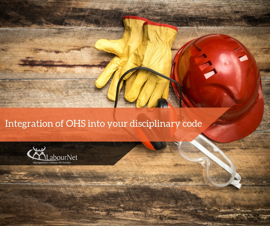 Integration of OHS into your Disciplinary Code