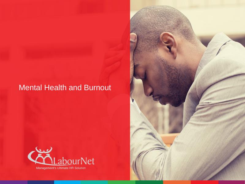 Mental Health and Burnout