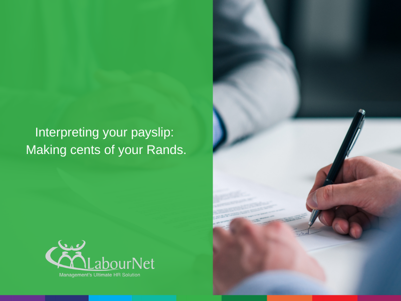 Interpreting your payslip – Making cents of your Rands