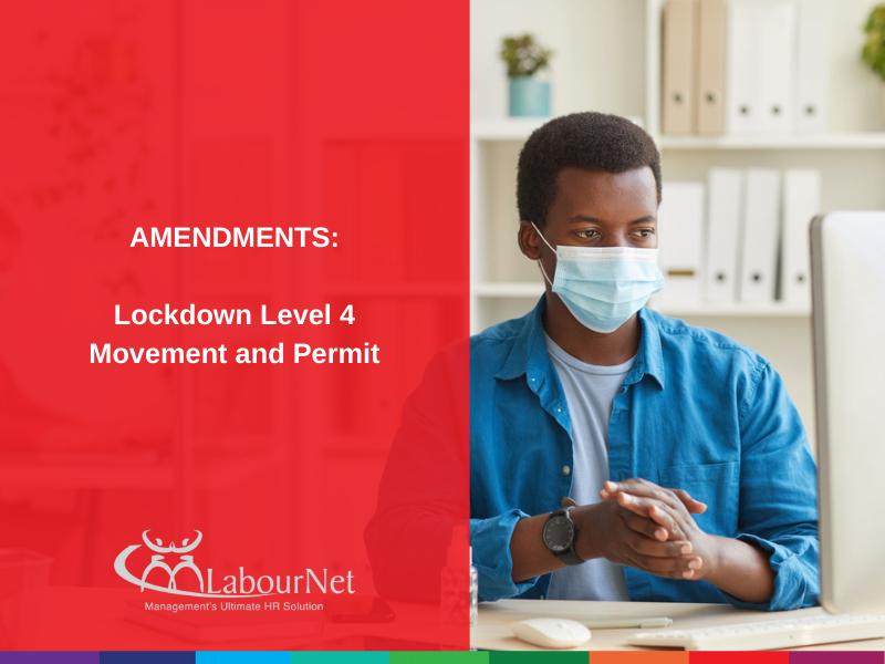 Lockdown Level 4 Movement and Permit Amendments