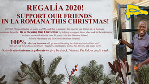 Regalia 2020! Support the People of La Romana This Christmas!