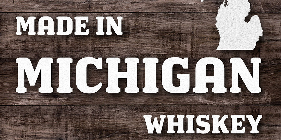 Made in Michigan Whiskey Tasting