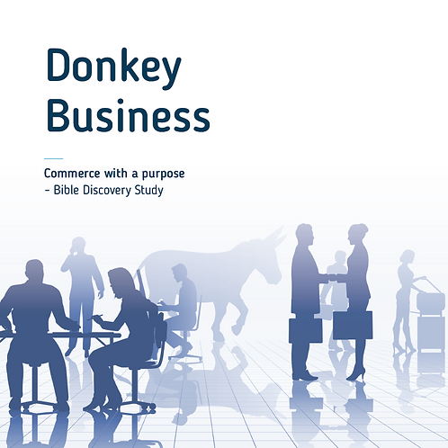 Donkey Business Bible Study