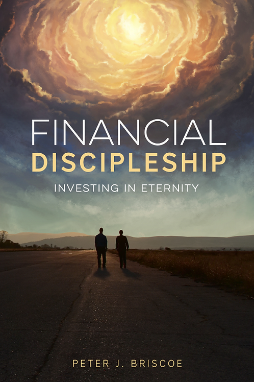 """Financial Discipleship ... """"Investing in Eternity"""""""